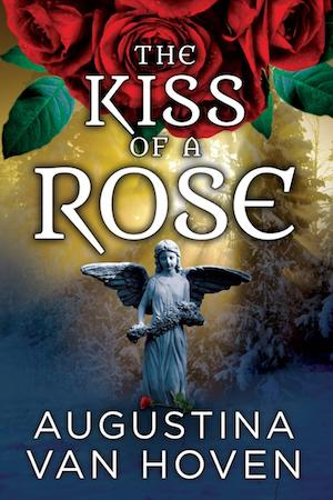 The Kiss of a Rose by Augustina Van Hoven
