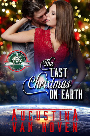 The Last Christmas On Earth by Augustina Van Hoven